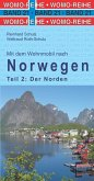 Mit dem Wohnmobil nach Norwegen. Teil 2: Der Norden