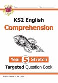 New KS2 English Targeted Question Book: Challenging Comprehension - Year 5 Stretch (with Answers)