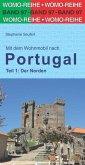 Mit dem Wohnmobil nach Portugal. Teil 1: Der Norden