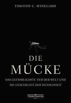 Die Mücke - Winegard, Timothy C.