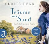 Träume aus Samt / Das Schicksal einer Familie Bd.4 (2 MP3-CDs)