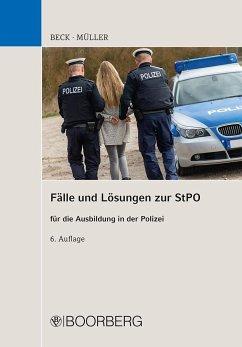 Fälle und Lösungen zur StPO - Beck, Hans;Müller, Siegfried