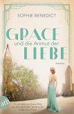 Grace und die Anmut der Liebe / Mutige Frauen zwischen Kunst und Liebe Bd.14