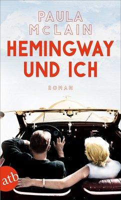Hemingway und ich - McLain, Paula