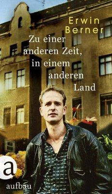 Zu einer anderen Zeit, in einem anderen Land - Berner, Erwin