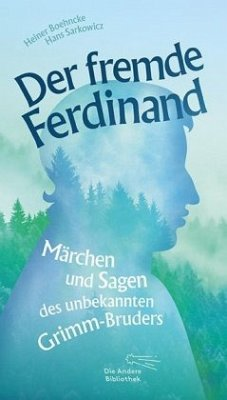 Der fremde Ferdinand - Boehncke, Heiner; Sarkowicz, Hans; Grimm, Ferdinand
