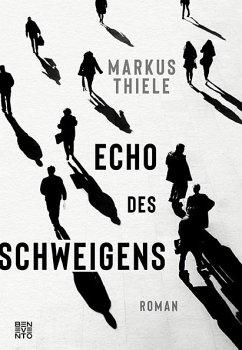 Echo des Schweigens - Thiele, Markus