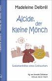 Alcide, der kleine Mönch