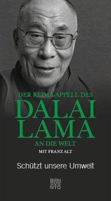 Der Klima-Appell des Dalai Lama an die Welt - Dalai Lama; Alt, Franz