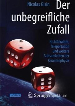 Der unbegreifliche Zufall (Mängelexemplar) - Gisin, Nicolas