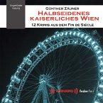 Halbseidenes Kaiserliches Wien (MP3-Download)