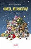 Auweia, Weihnachten! (eBook, ePUB)