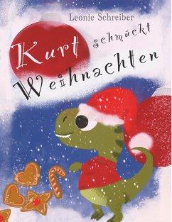 Kurt schmückt Weihnachten (eBook, ePUB)