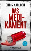Das Medikament: Psychothriller (eBook, ePUB)