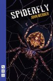 Spiderfly (NHB Modern Plays) (eBook, ePUB)