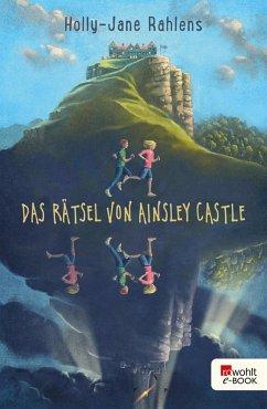 Das Rätsel von Ainsley Castle (eBook, ePUB) - Rahlens, Holly-Jane