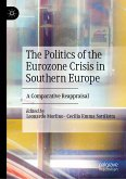 The Politics of the Eurozone Crisis in Southern Europe (eBook, PDF)