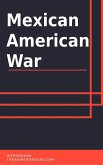 Mexican American War (eBook, ePUB)