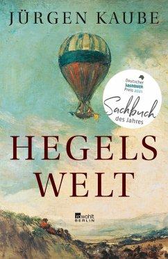 Hegels Welt (eBook, ePUB) - Kaube, Jürgen