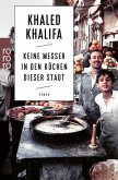 Keine Messer in den Küchen dieser Stadt (eBook, ePUB)