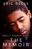 Until I Fought Back: The Memoir (eBook, ePUB)