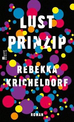 Lustprinzip (eBook, ePUB) - Kricheldorf, Rebekka