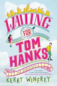 Waiting for Tom Hanks (eBook, ePUB) - Winfrey, Kerry