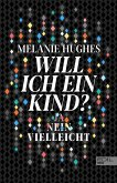 Will ich ein Kind? (eBook, ePUB)