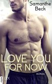 Love You For Now (eBook, ePUB)