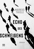 Echo des Schweigens (eBook, ePUB)