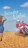 Beinahe Liebe (eBook, ePUB)