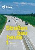 Straßenbau heute: Betondecken (eBook, PDF)