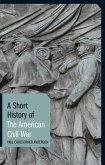 A Short History of the American Civil War (eBook, ePUB)