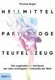 Heilmittel, Partydroge, Teufelszeug (eBook, ePUB)