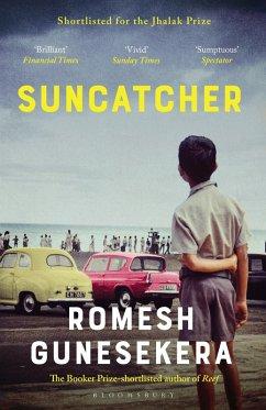 Suncatcher (eBook, ePUB) - Gunesekera, Romesh