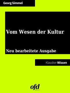 Vom Wesen der Kultur (eBook, ePUB) - Simmel, Georg