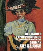 Deutscher Expressionismus. Die Sammlungen Braglia und Johenning   German Expressionism. The Braglia And Johenning Collections
