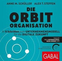 Die Orbit-Organisation, 2 MP3-CD - Schüller, Anne M.; Steffen, Alex T.