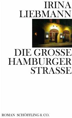 Die Große Hamburger Straße - Liebmann, Irina