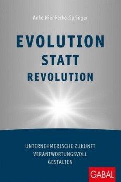 Evolution statt Revolution - Nienkerke-Springer, Anke
