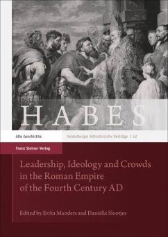 Leadership, Ideology and Crowds in the Roman Empire of the Fourth Century AD