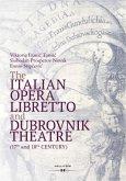 The Italian Opera Libretto and Dubrovnik Theatre (17th and 18th Century)