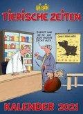Uli Stein - Tierische Zeiten 2021: Monatskalender für die Wand
