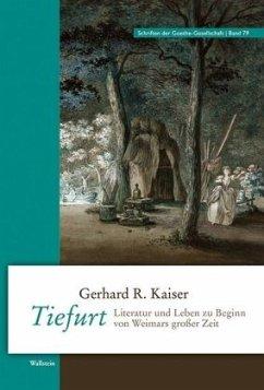 Tiefurt - Kaiser, Gerhard R.