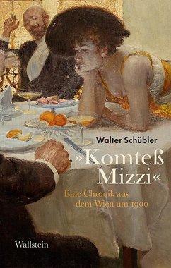 »Komteß Mizzi« - Schübler, Walter