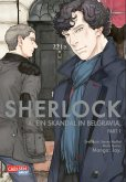 Ein Skandal in Belgravia, Teil 1 / Sherlock Bd.4