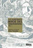 1: H.P. Lovecrafts Berge des Wahnsinns / Berge des Wahnsinns Bd.1