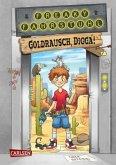 Goldrausch, Digga! / Freaky Fahrstuhl Bd.1