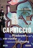 Capriccio - Ein Plädoyer für die ver-rückte und experimentelle Führung