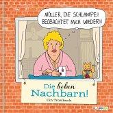 Die lieben Nachbarn - Ein Trostbuch: Cartoons zum Thema Nachbarn